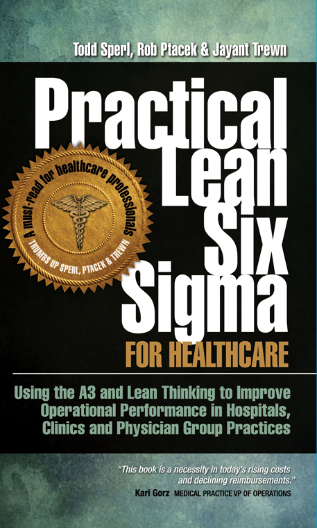 Practical Lean Six Sigma For Healthcare The Lean Store